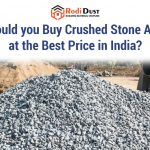 Where Could you Buy Crushed Stone Aggregate at the Best Price in India?